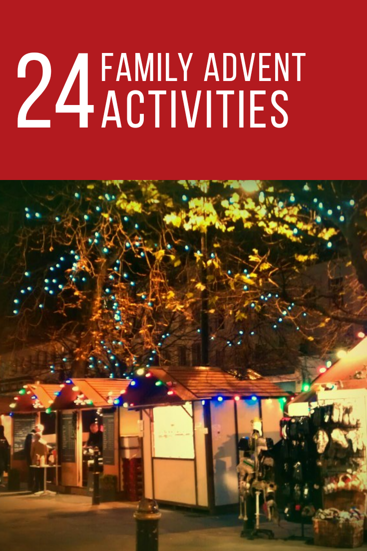 24 family advent activities. Things to do with the children throughout advent to feel festive every day.